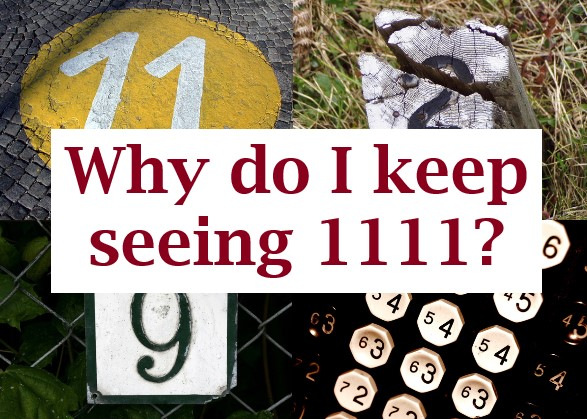 why do I keep seeing 1111